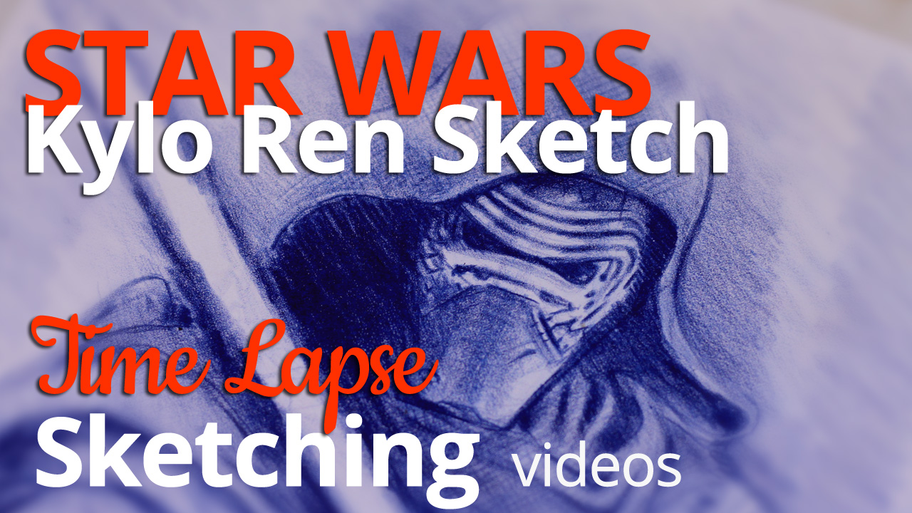Sketching the Coolest Bad Guy in the Universe!   Kylo Ren: Star Wars Force Awakens