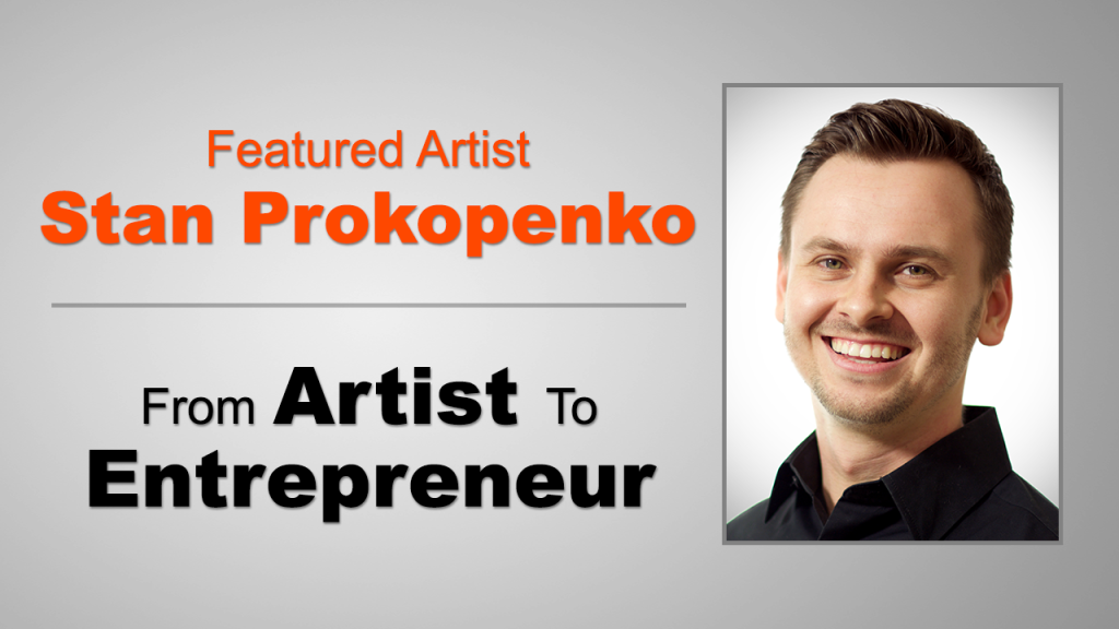 DTD Podcast 12 – Interview with Stan Prokopenko – From Artist to Entrepreneur