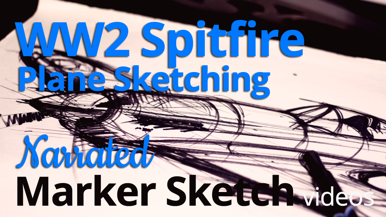 Freehand Sketching – Sketching a World War 2 Spitfire post image