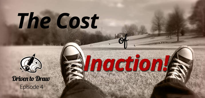 DTD Episode 4: The Cost of Inaction post image