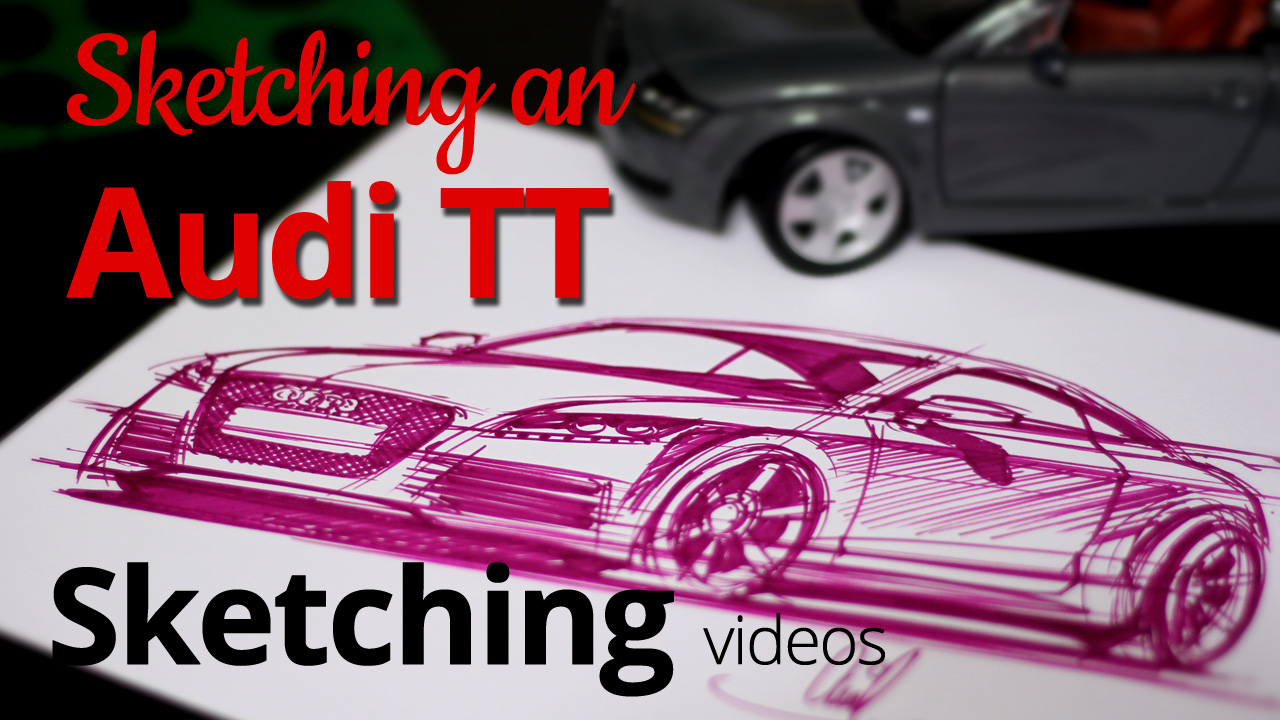 Sketching with Markers: Drawing an Audi TT Sports Coupe