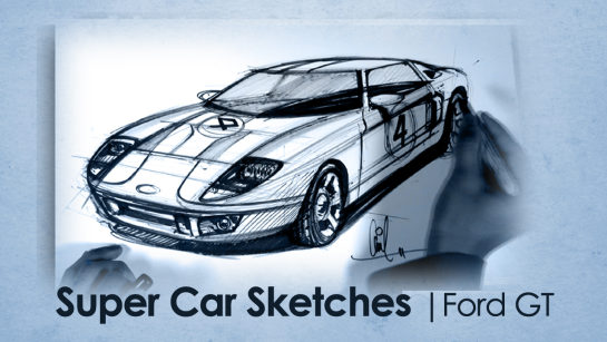 Sketching with Markers: Sketching a 3 Quarter View Ford GT